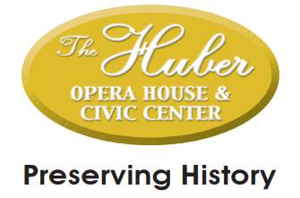 The Huber Opera House & Civic Center – Preserving History